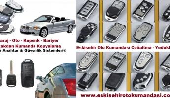 Eskişehir Oto Kumandası Eskişehir Firma Rehberi Seçti